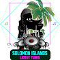 Solomon Islands latest Tunes