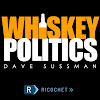 Whiskey Politics with Dave Sussman