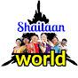 shaitaan world