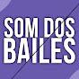 SOM DOS BAILES