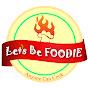 Let's Be Foodie