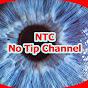 No Tip Channel