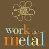 Work the Metal