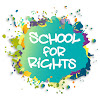 School for Rights