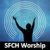 SFCH Worship