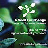 A Seed For Change