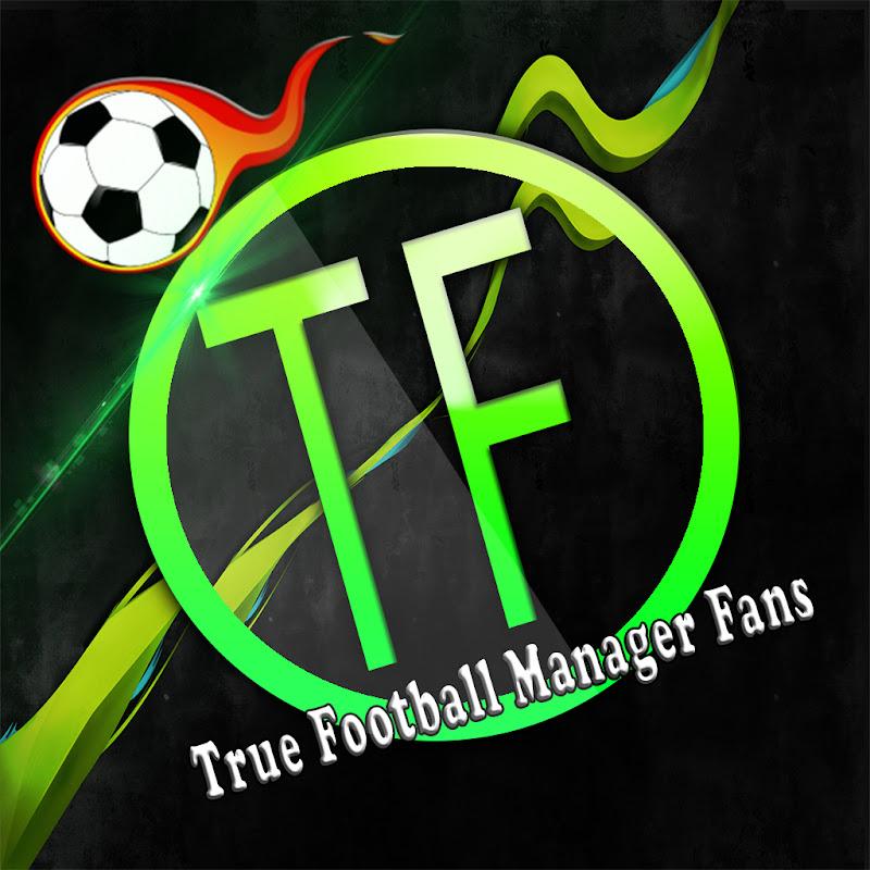 True Football Manager Fans