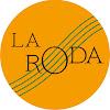 La Roda Compagnie