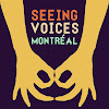 SeeingVoicesMontreal