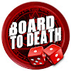 Board to Death Reviews