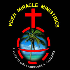 EDEN MIRACLE MINISTRIES