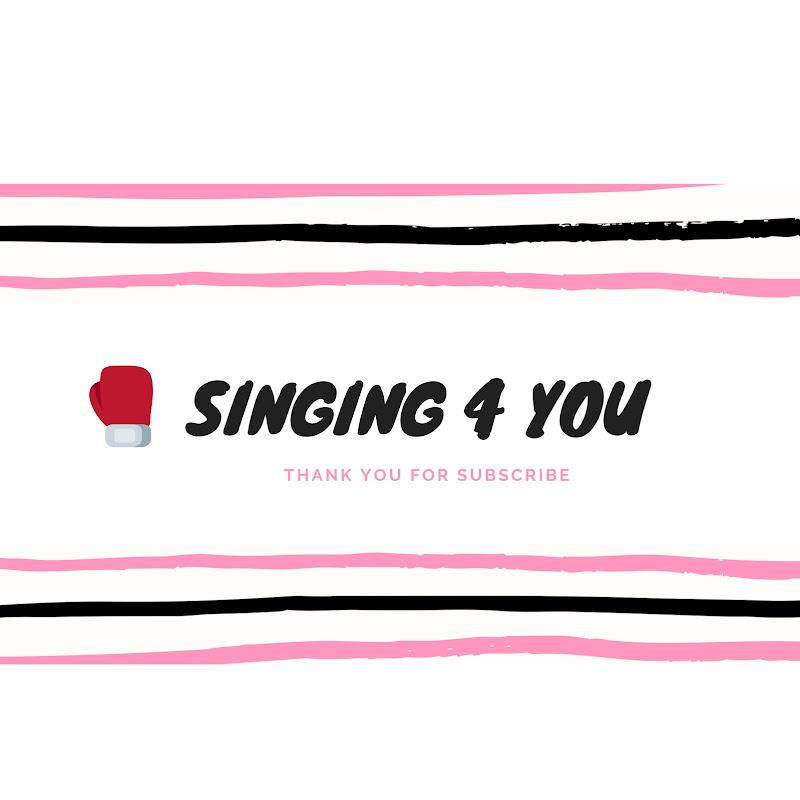 Singing 4 You