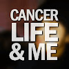 Cancer, Life, And Me