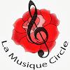 La Musique Circle