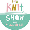 The Knit Show with Vickie Howell