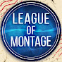 League of Montage