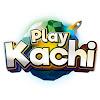Play Kachi
