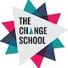 The Change School