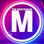 The Professor M