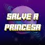 Salve a Princesa