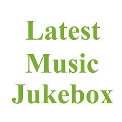 Latest Music JukeBox