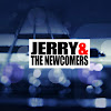 Jerry & the Newcomers