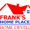 Franks Home Place, Inc.