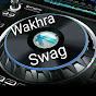 Wakhra Swag