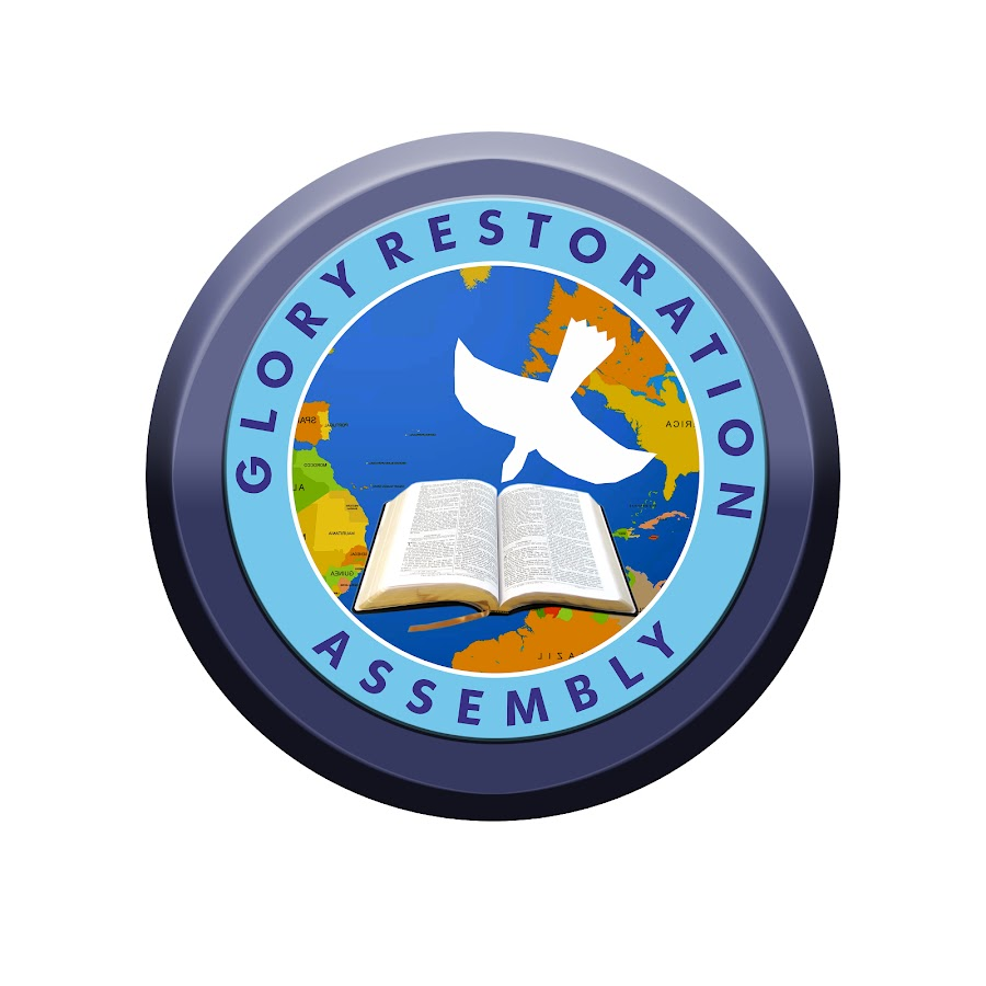 Glory Restoration Assembly Church - YouTube