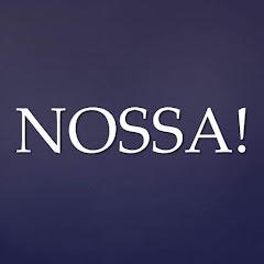NOSSA!