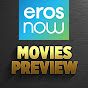Eros Now Movies Preview