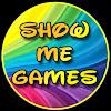 Show Me Games