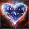 Be Love See Love