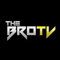 The Bro TV