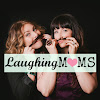 Laughing Moms