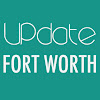 Update Fort Worth TX