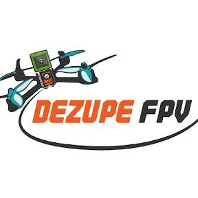 DeZupe FPV