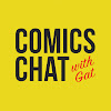 Comics Chat with Gat