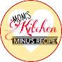 Mom's Kitchen Minu's
