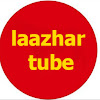 Laazhar Tube