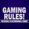 Gaming Rules!