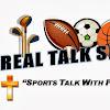 REAL TALK SPORTS
