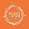 Glass & Vine