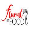 Fluent in Food