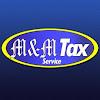 M & M Income Tax Service