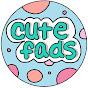 CuteFads