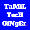 Tamil Tech Ginger