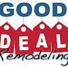 GoodDealRemodeling.com