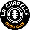 La Chapelle Music Club