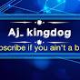 AJ_ KINGDOG (aj-kingdog)
